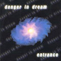 Danger in Dream entrance 2001